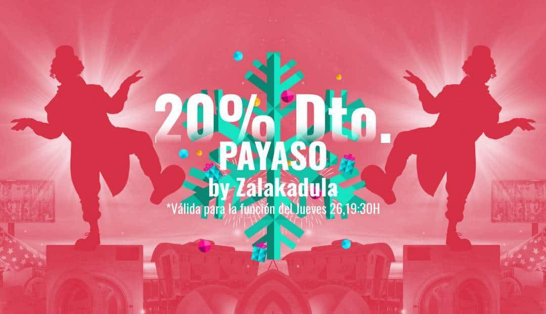 DÍA 14: Disfruta en familia de Payaso, el último espectáculo de Zalakadula