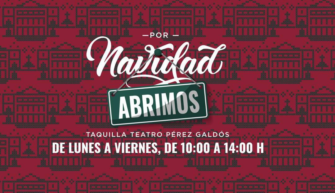 La taquilla del Teatro Pérez Galdós abre por Navidad